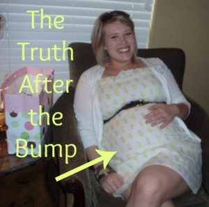The Truth After the Bump