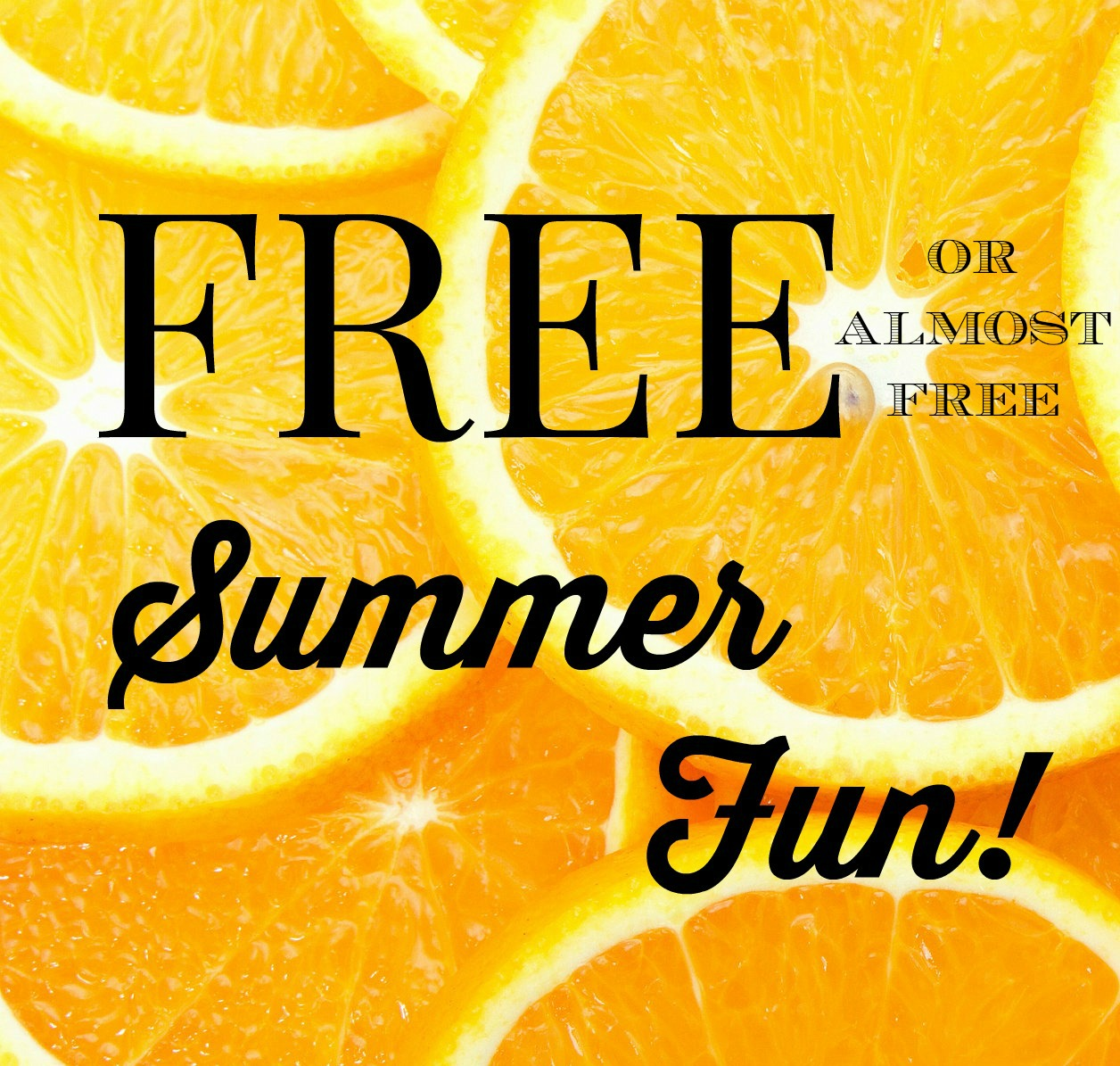 Summer Series: FREE Summer Fun