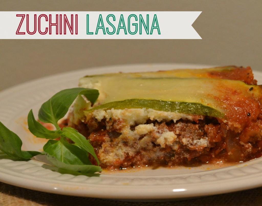 Summer Recipe: Zuchini Lasagna - Moms Without Answers