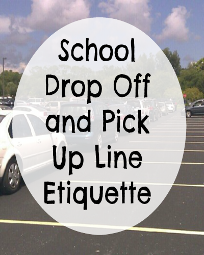 School Drop Off and Pick Up Line Etiquette