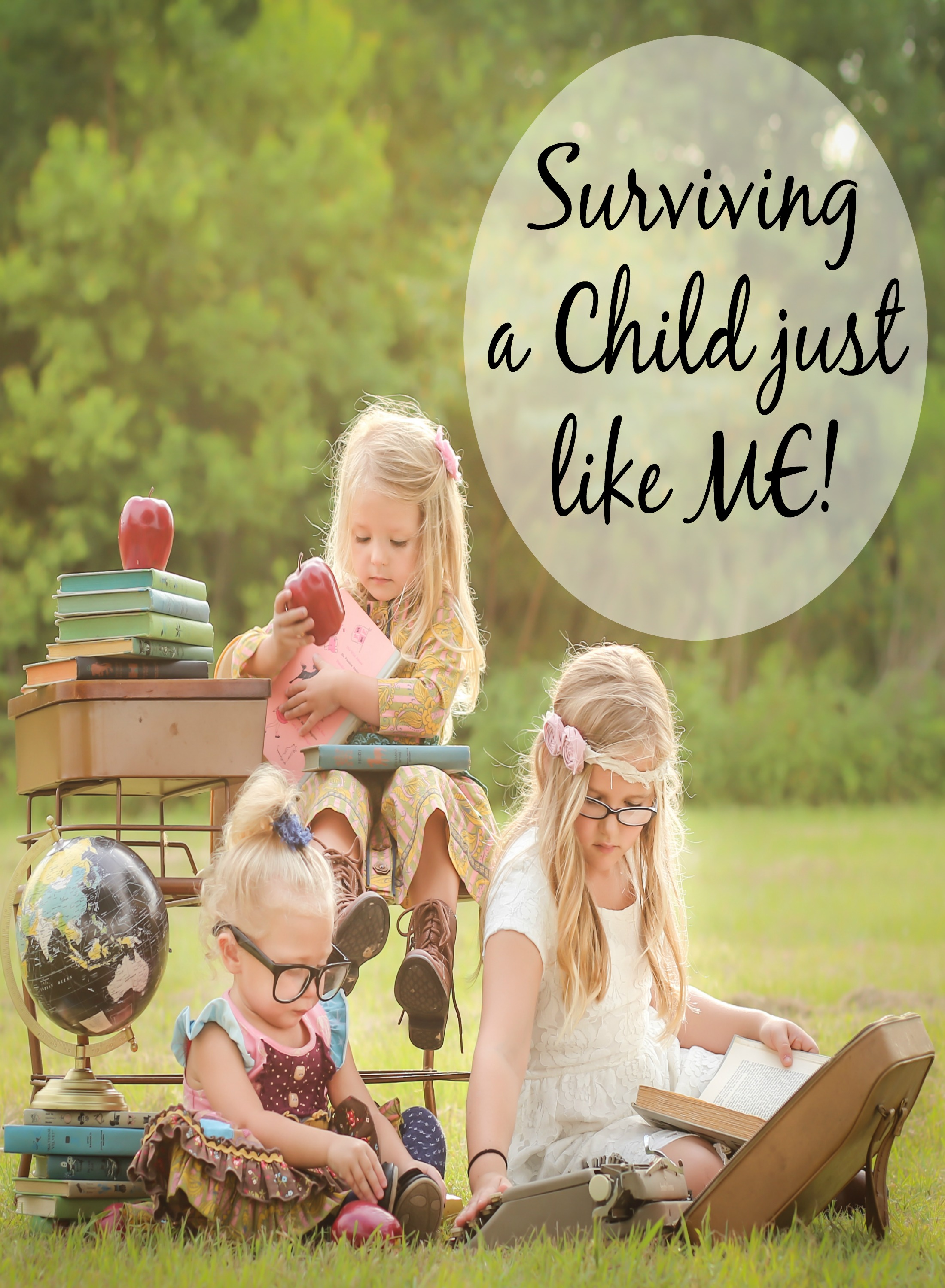Surviving a Child just Like Me