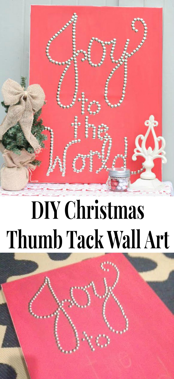 DIY Christmas Thumb Tack Wall Art- Joy To The World