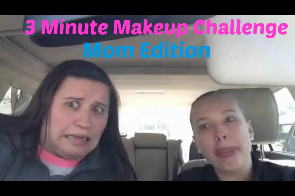 3 Minute Makeup Challenge Mom Edition