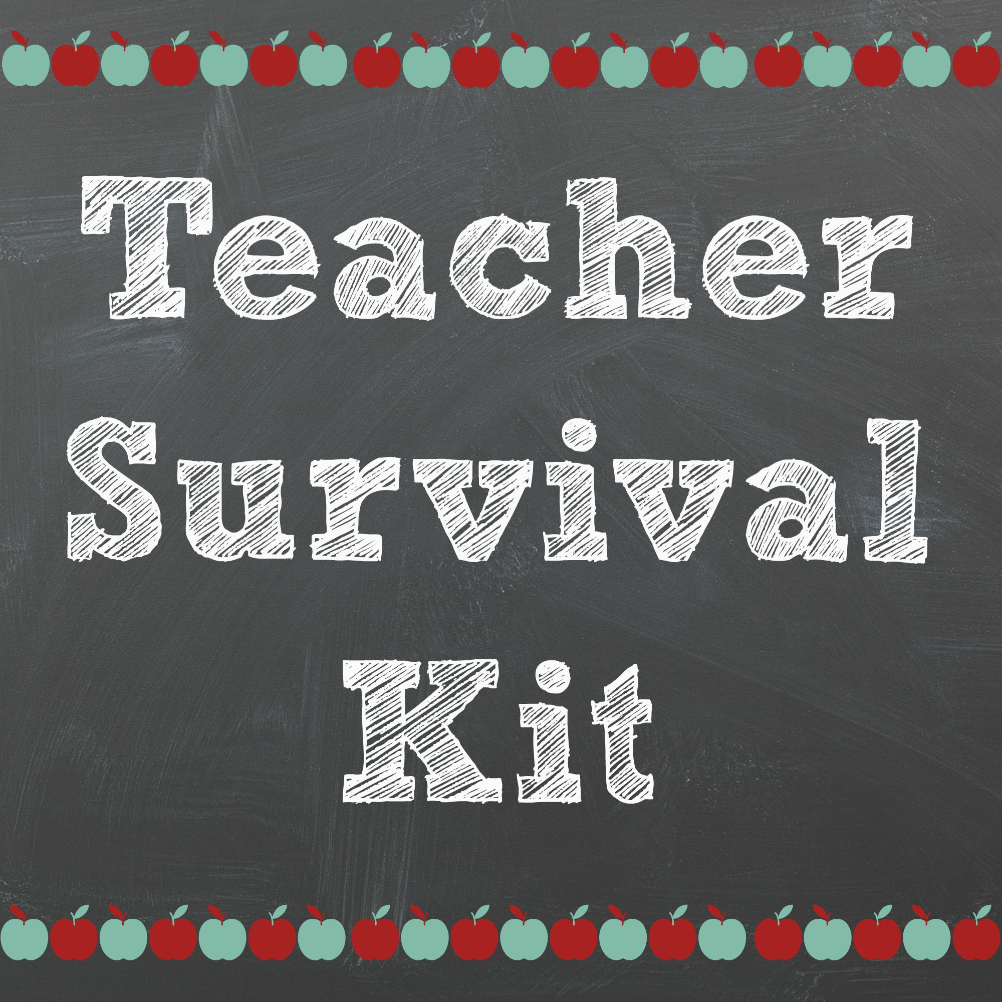 Teacher Survival Kit Printable 1
