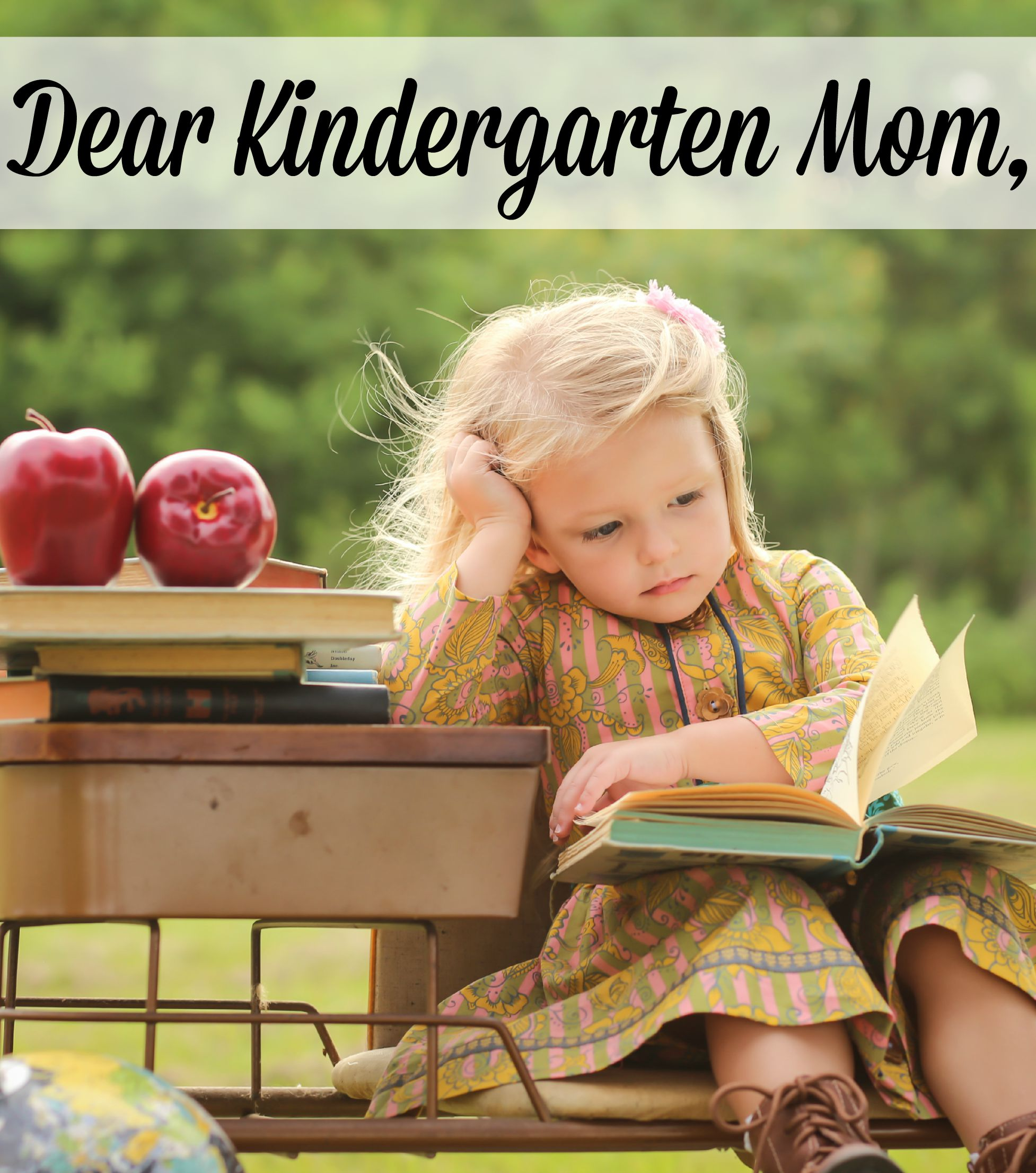 Dear Kindergarten Mom 2