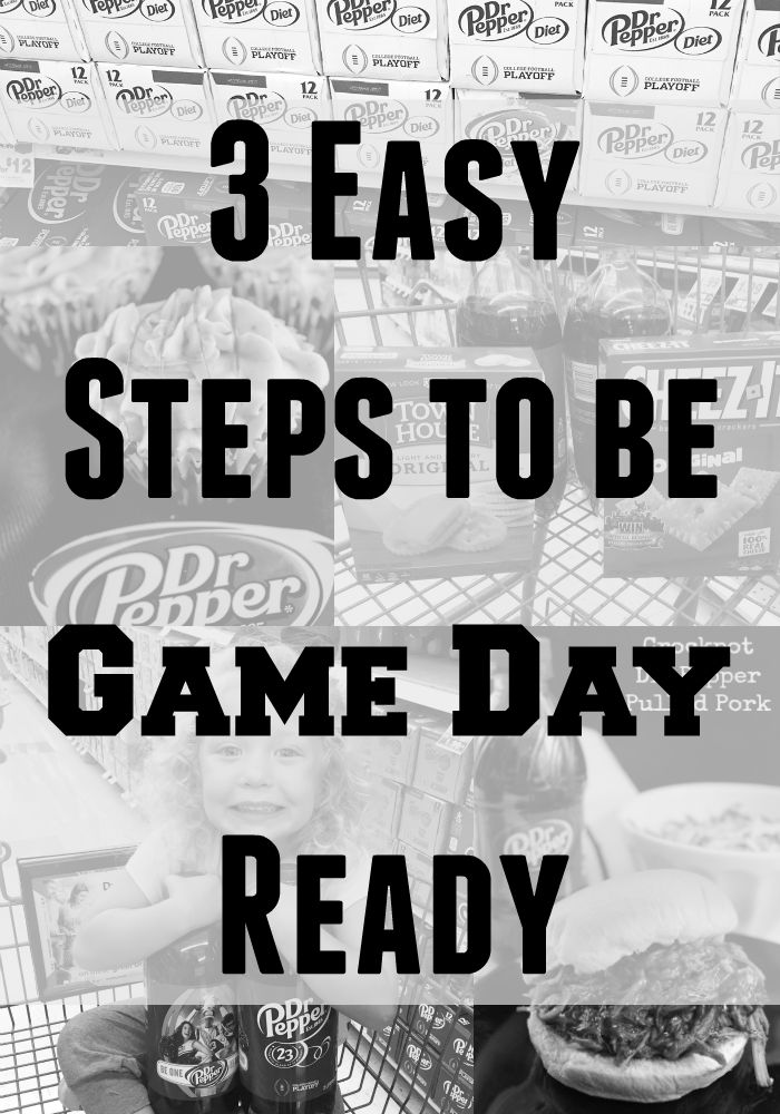 3 Easy Steps to be Game Day Ready