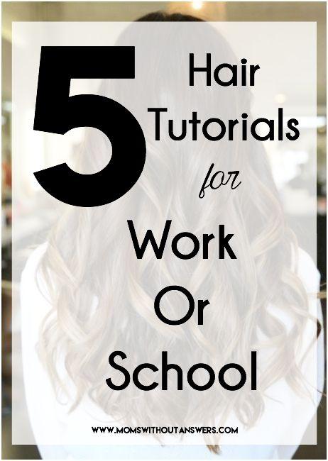 5 Hair Tutorials for Work or School