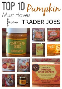 Top 10 Pumpkin Must Haves From Trader Joe's