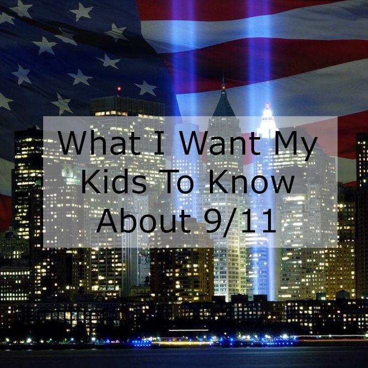 whatiwantmykidstoknowabout911