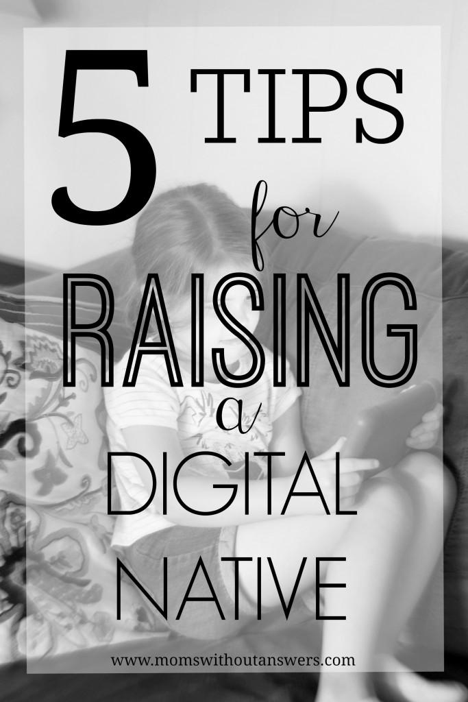5tipsforraisingadigitalnative