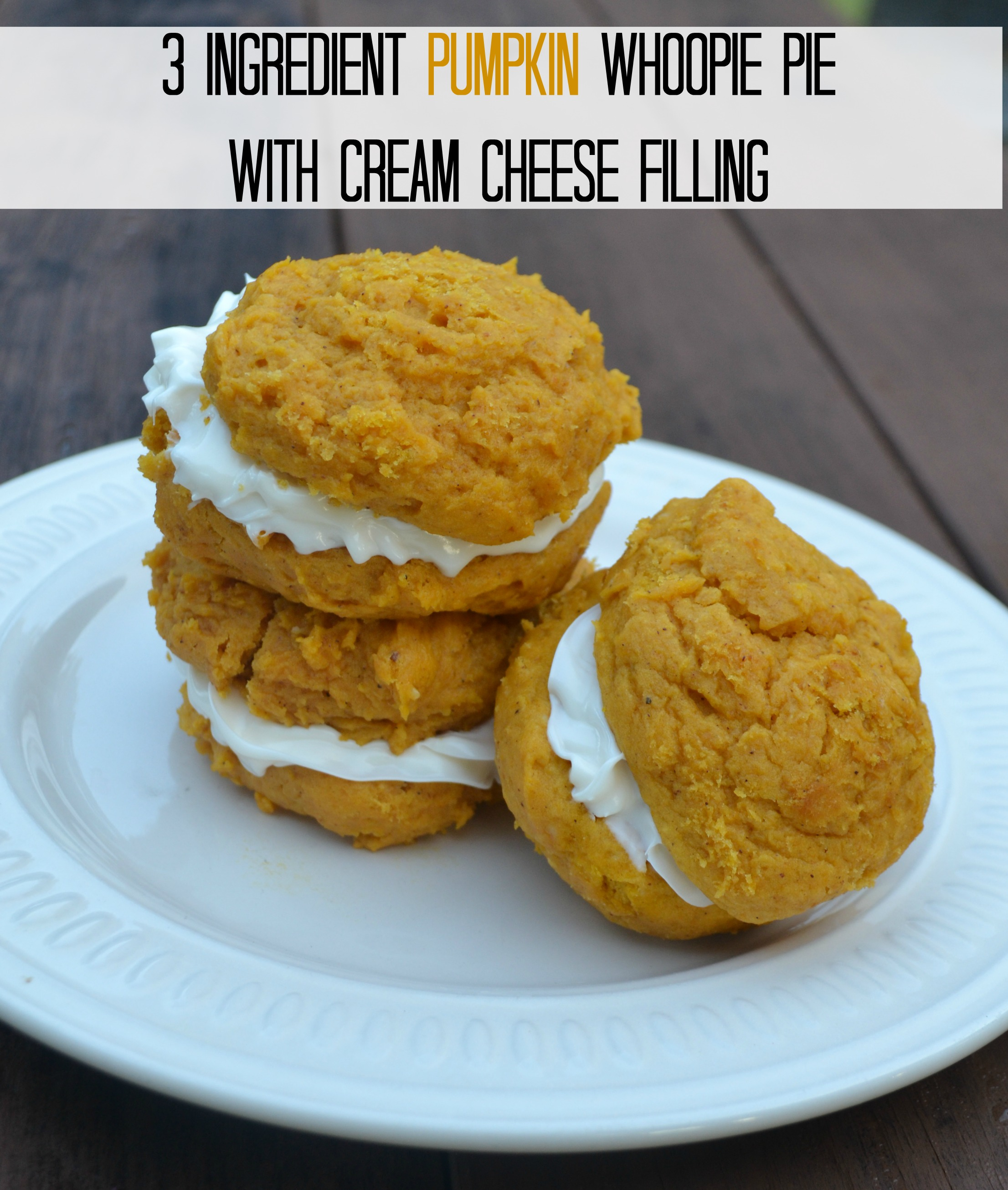 Ingredient Pumpkin Whoopie Pie with Cream Cheese Filling - Moms ...