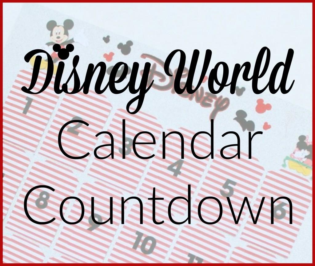 Disney World Calendar Countdown 2