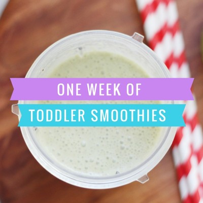 Feeding the Toddler: A Week of Smoothies