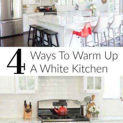 4 Ways to Warm Up A White Kitchen