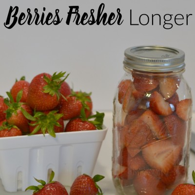 How to Keep Berries Fresher Longer