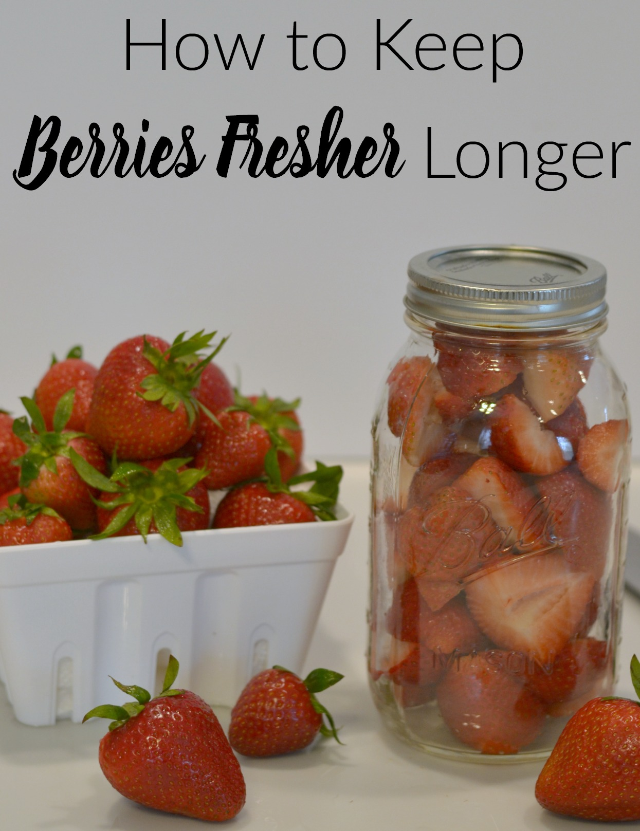 How to Keep Berries Fresher Longer! These tips are easy, cheap and they work!