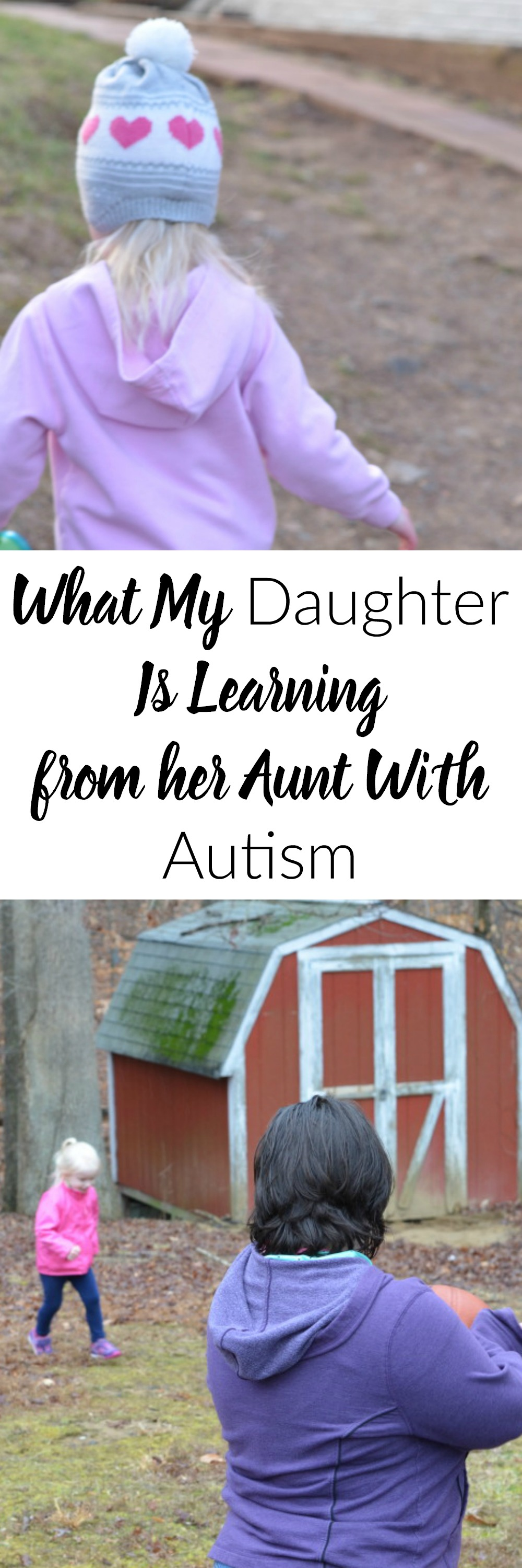 What My Daughter is Learning From Her Aunt with Autism- This post is wonderful! What a great reminder for everyon that we can learn from each other no matter our differences. What an encouraging post for families who have loved ones with Autism.