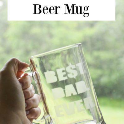 DIY Father's Day Beer Mug