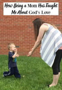 How Being a Mom Has Taught Me About God's Love