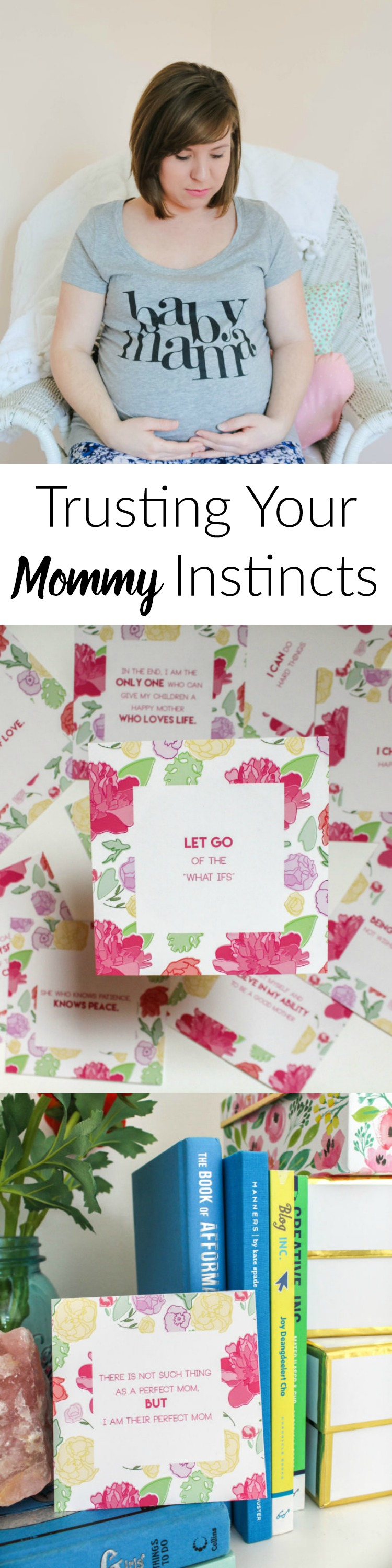 Trusting Your Mommy Instincts- Such a great encouraging post for new moms. Super cute free printable!