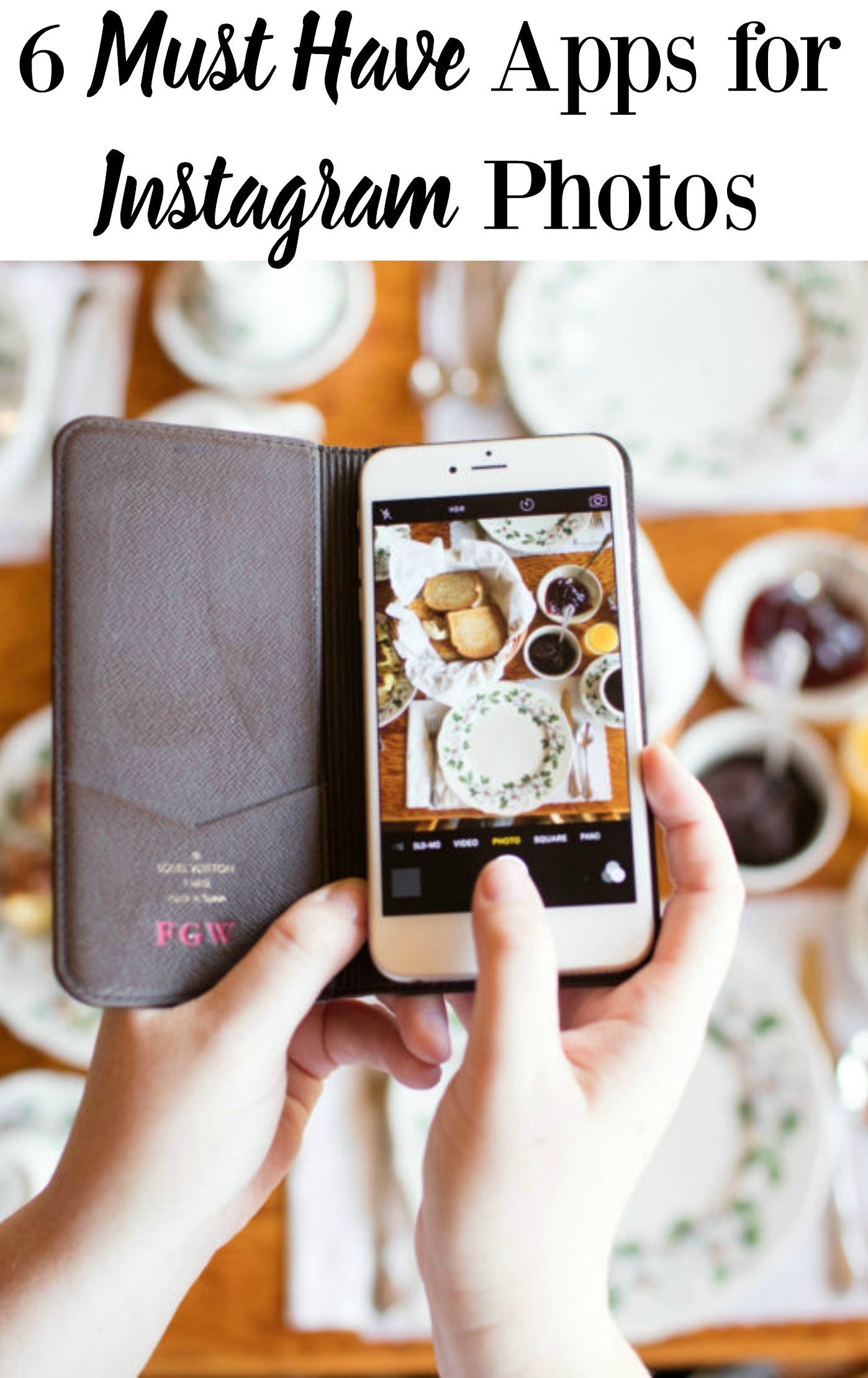 6 must-have apps for iPhones photos and Instagram. This is the best tutorial for iPhone picture apps. So easy to follow!