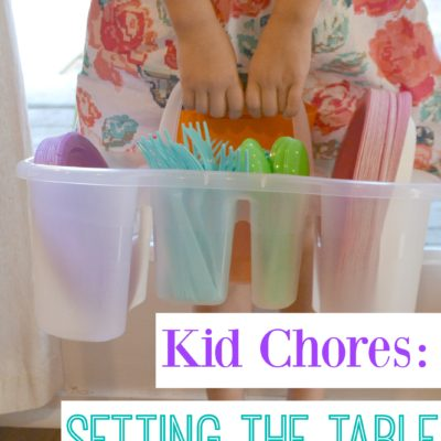 Kid Chores: Setting the Table