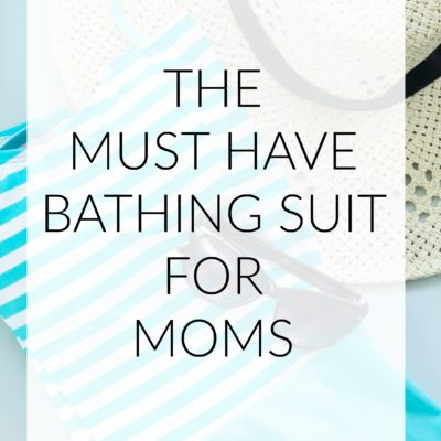 The Must Have Bathing Suit For Moms