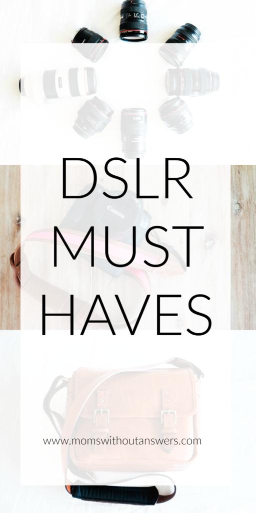 DSLR Musthaves