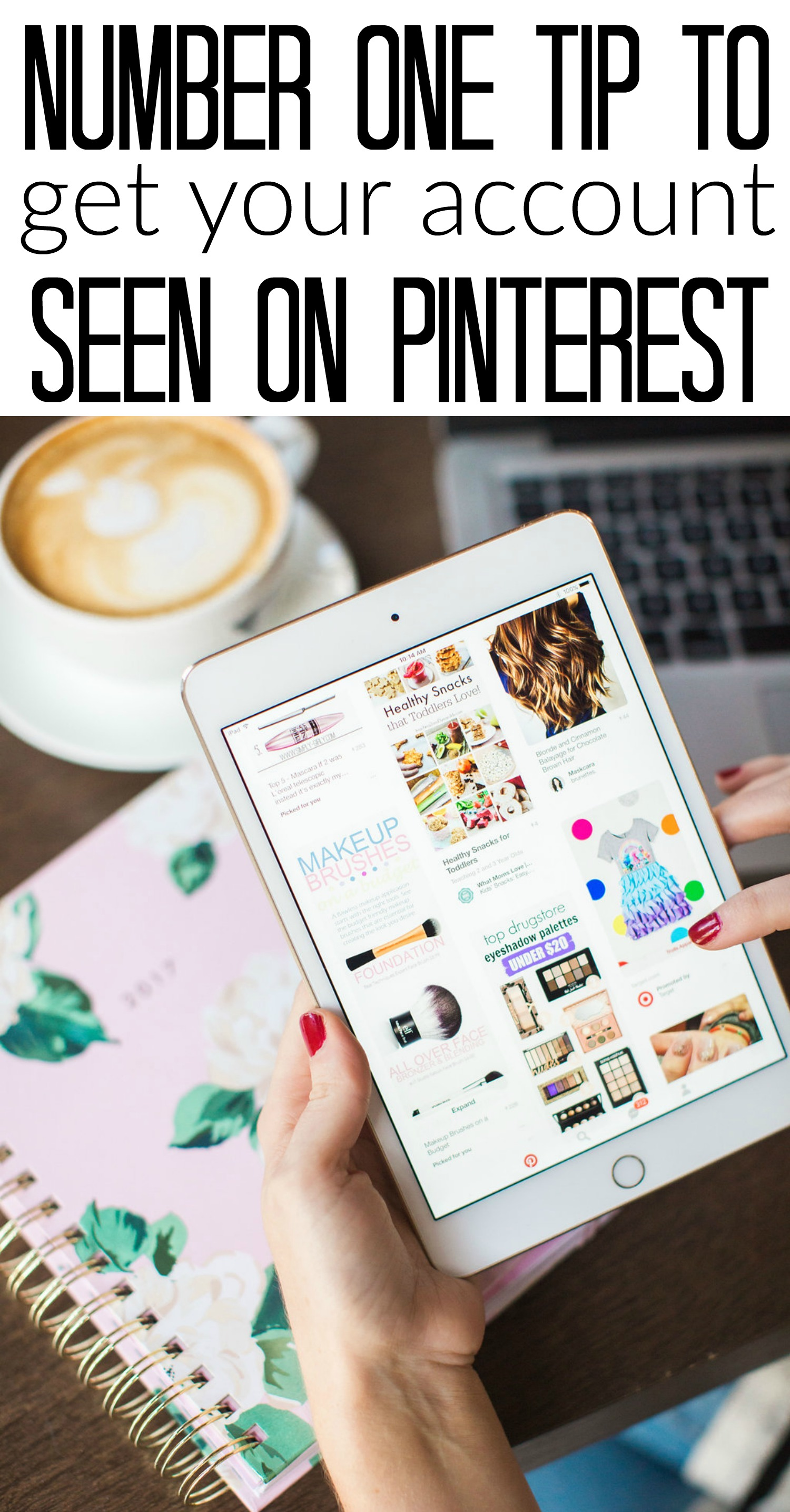 Number One Tip to Get YOUR Account Seen on Pinterest