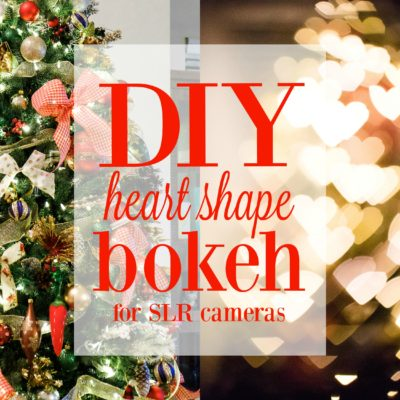DIY heart bokeh for SLR cameras