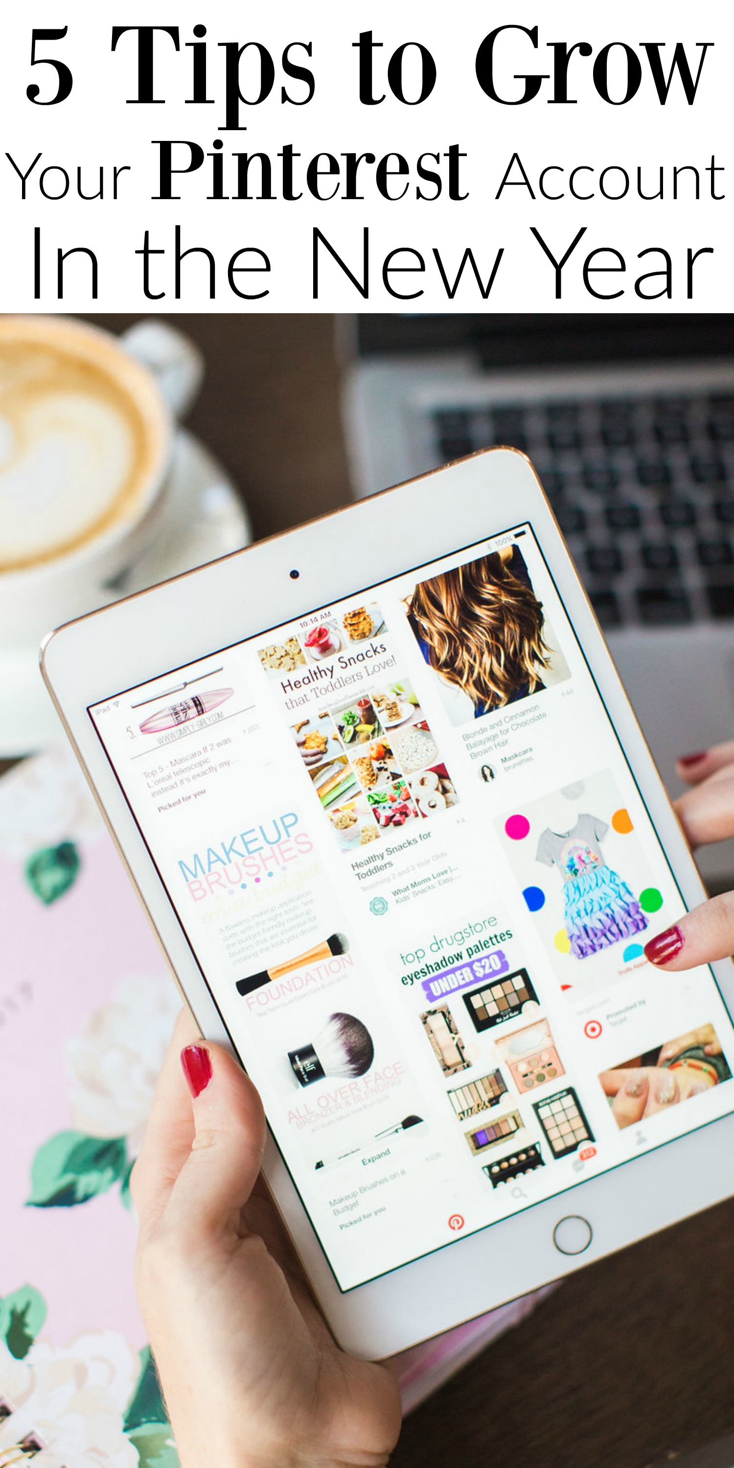 5 Tips to Grown Your Pinterest Account in the New Year