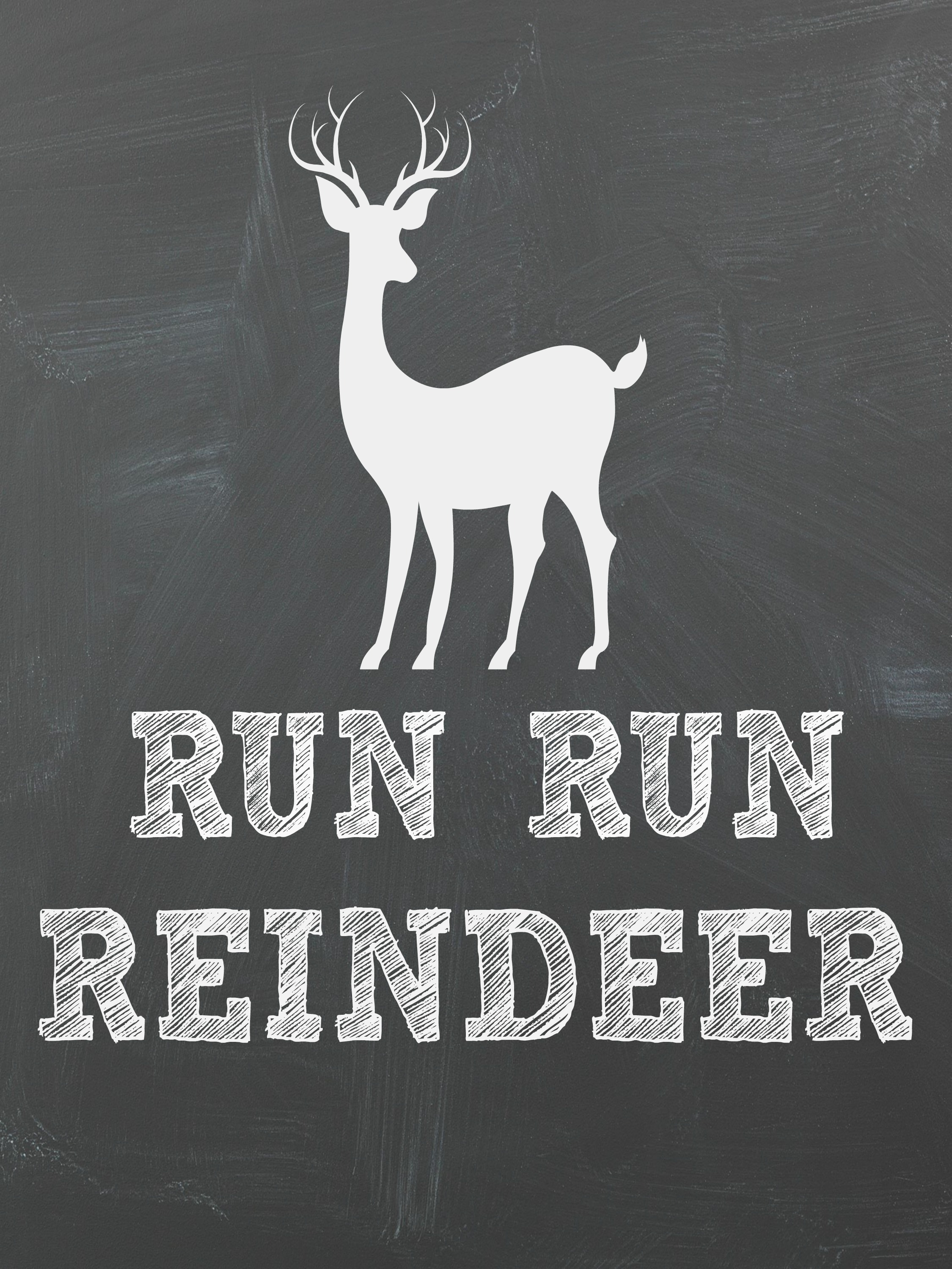 Run Run Reindeer Free Chalkboard Christmas Printables! Perfect for a DIY Christmas Gallery Wall.