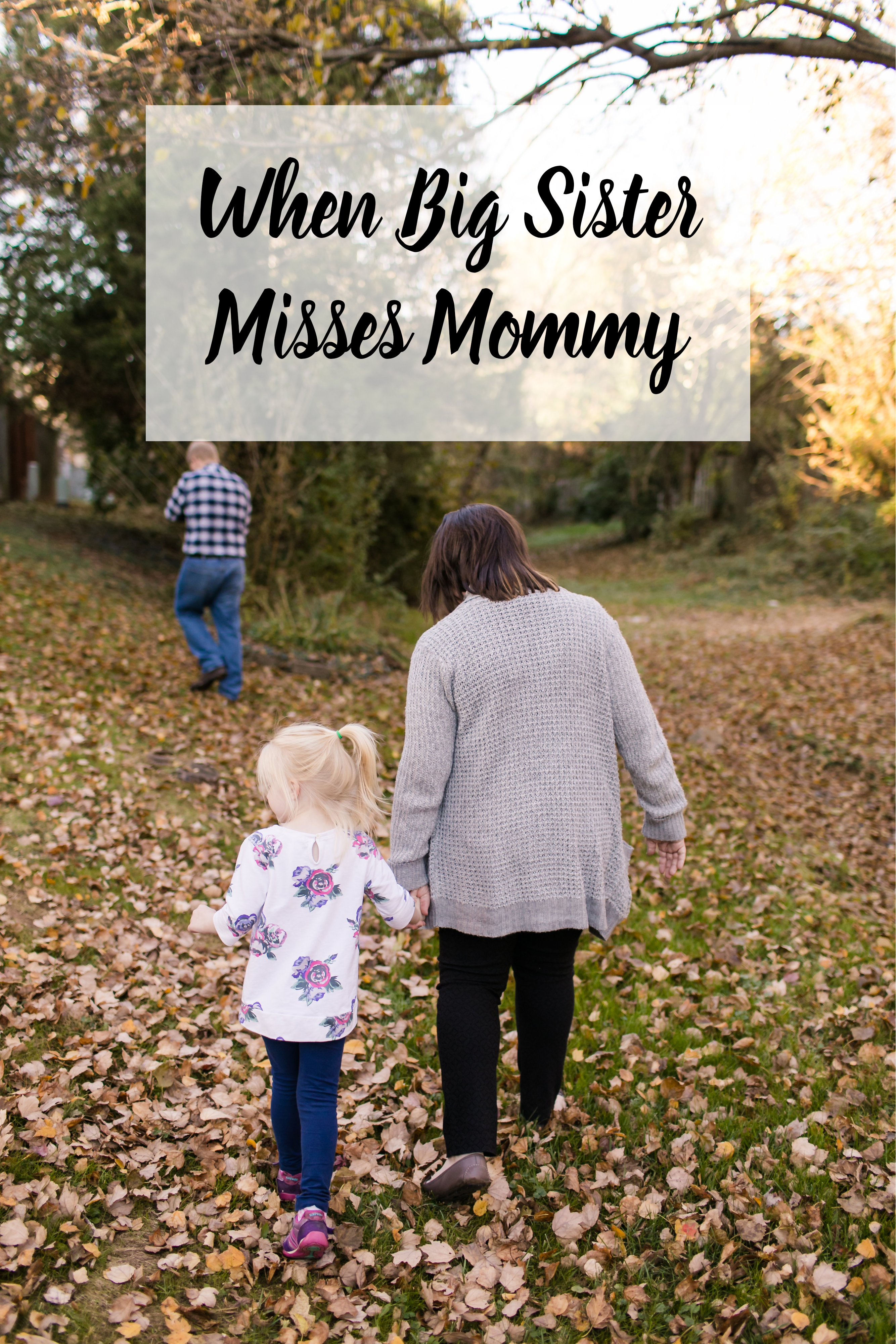 Becoming a big sister is an exciting time, but it brings its own share of issues. What happens when big sister misses mommy?