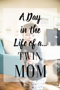 A Day in the Life of a Twin Mom
