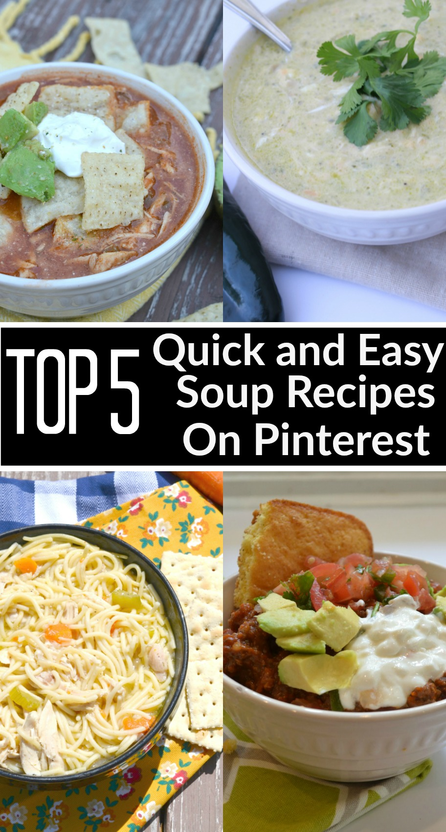 Top 5 Quick and Easy Soup Recipes on Pinterest