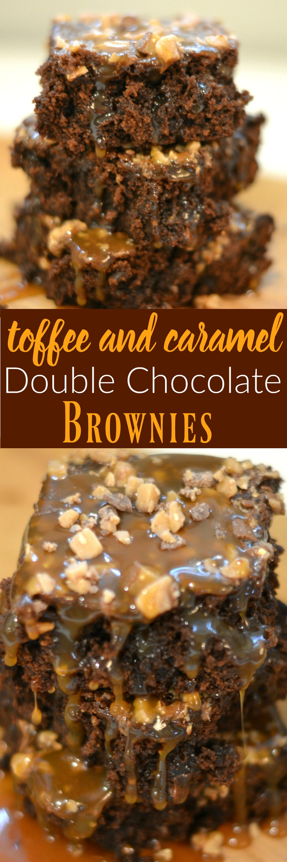 Toffee and Caramel Double Chocolate Brownies