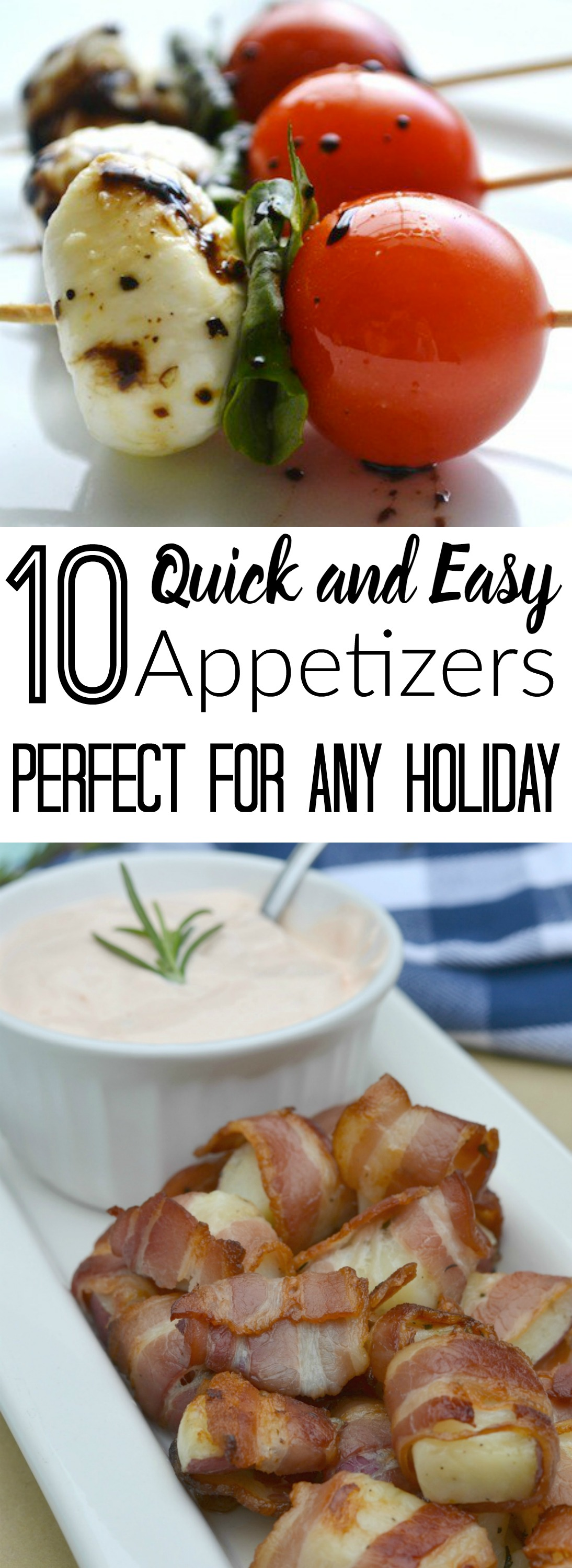 10 Quick and Easy Holiday Appetizers