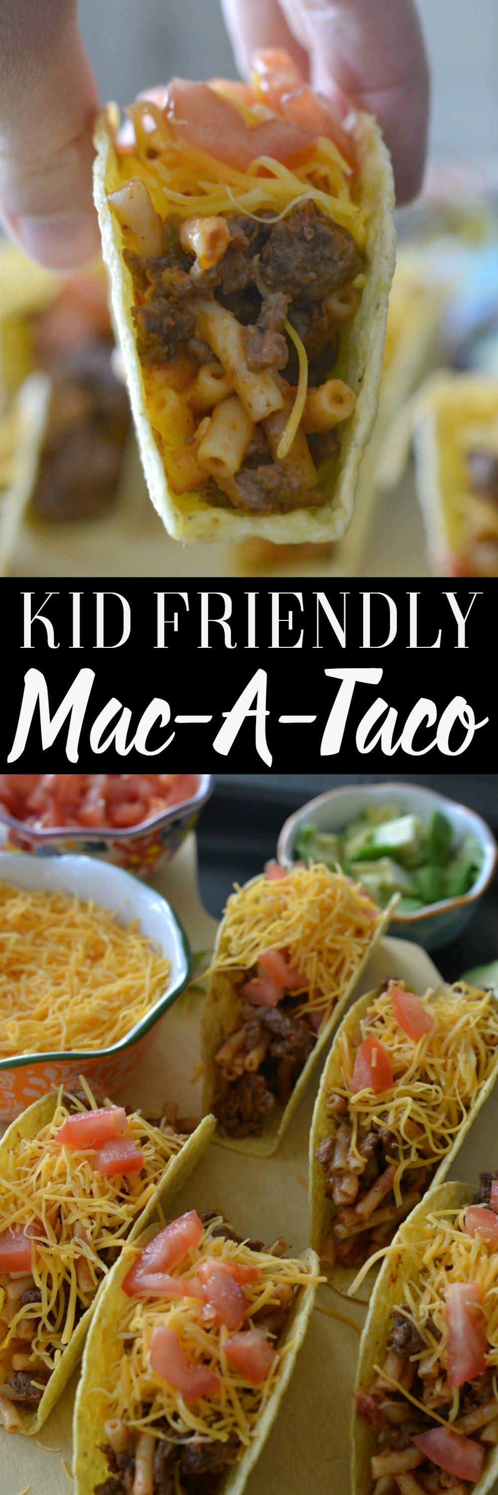 Mac-A-Taco- Macaroni Taco- Kid friendly dinner
