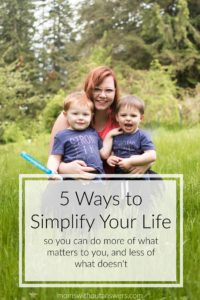 5 Simple Ways to Simplify Your Every Day