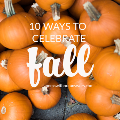 10 Ways to Celebrate Fall