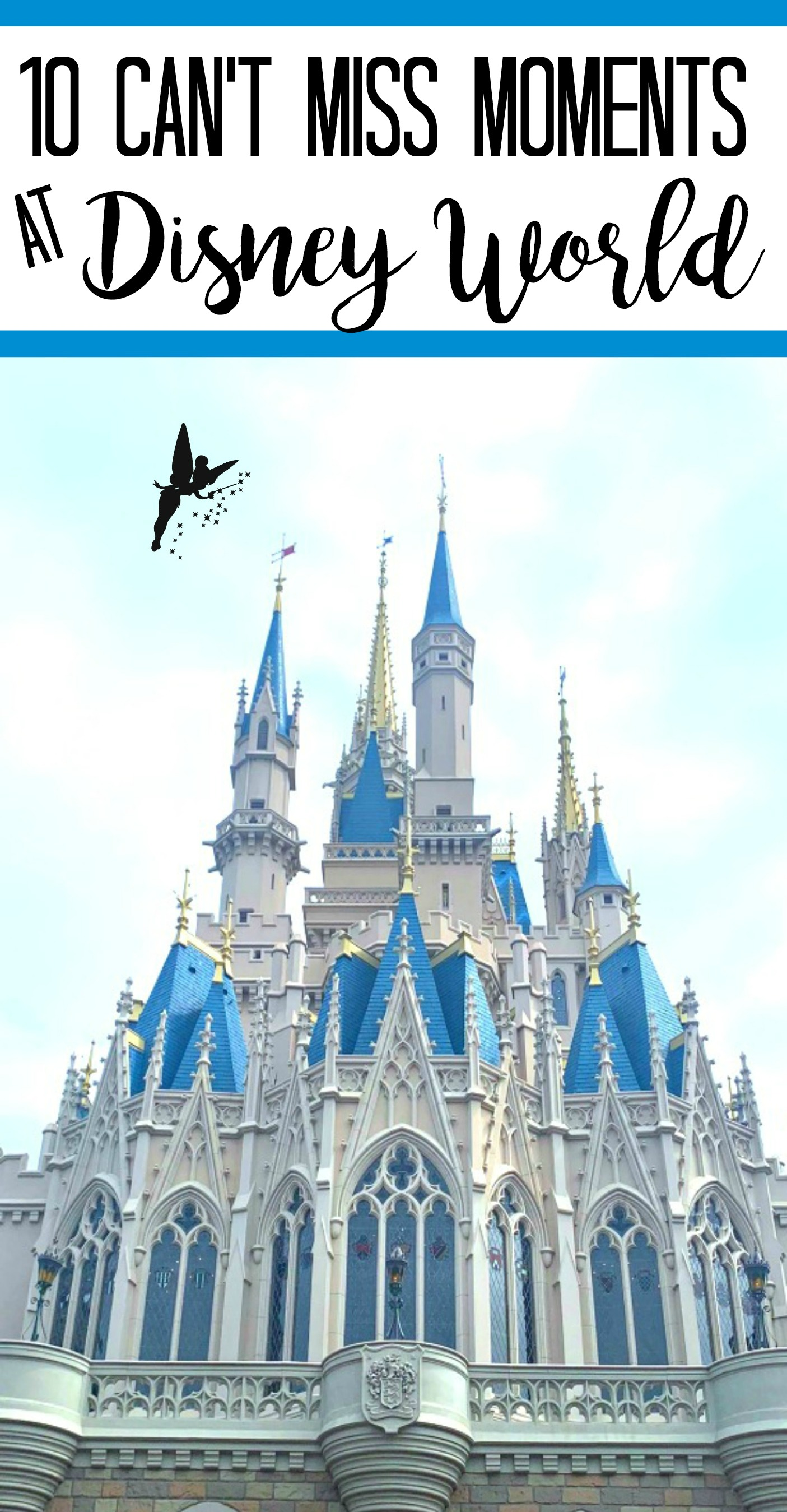 10 Can't Miss Moments at Disney World