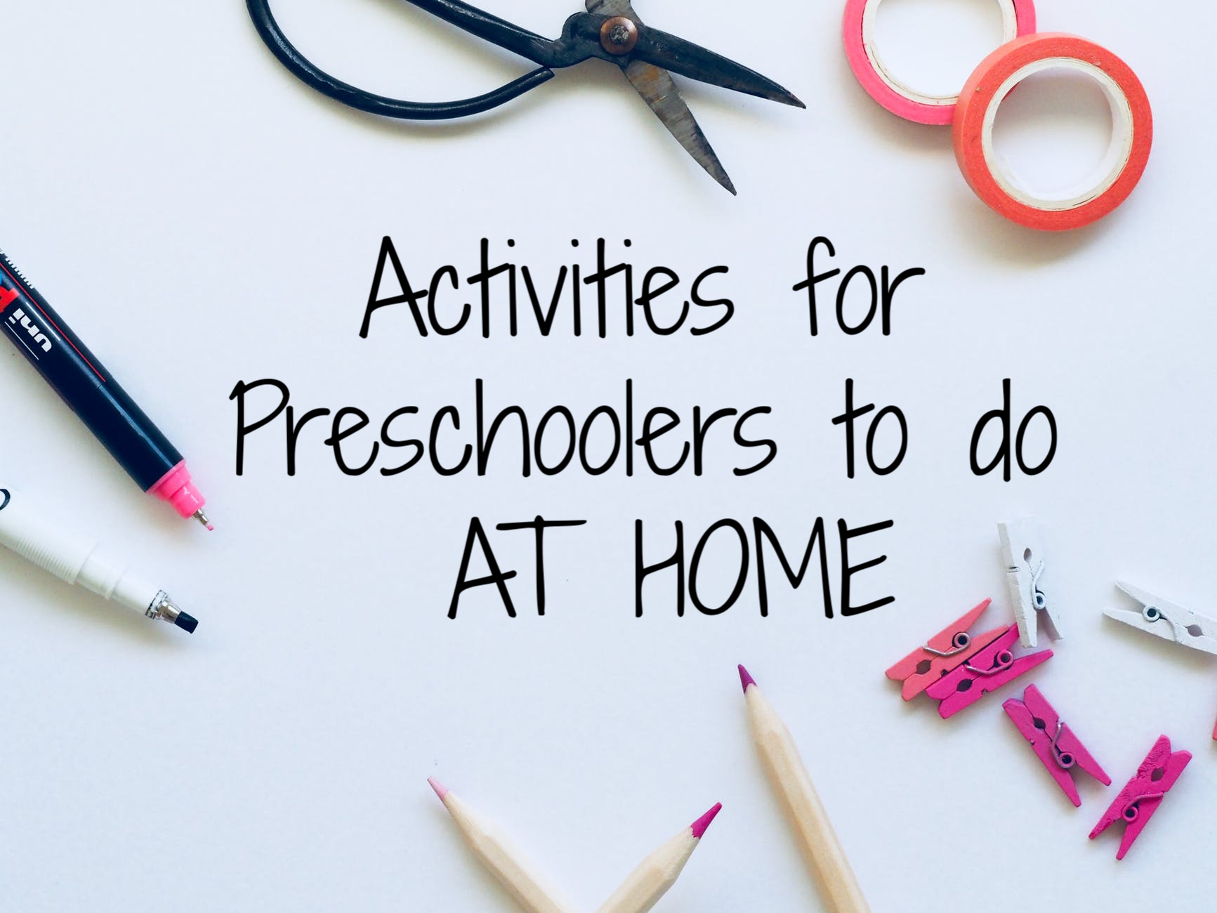 Activities for Preschoolers to do At Home